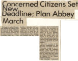 Concerned citizens set new deadline; Plan abbey march